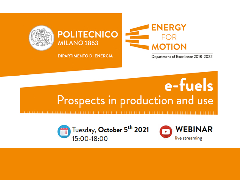 e-fuels: Pospects in production and use - Tuesday, October 5th 2021, 15:00-18:00 - Webinar (live streaming)