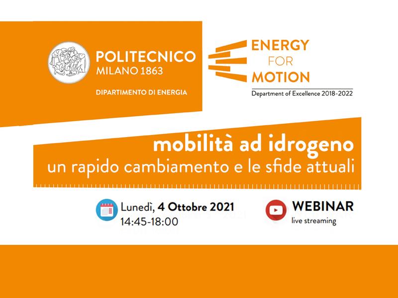 Mobilità ad idrogeno: un rapido cambiamento e le sfide attuali - Lunedì 4 ottobre 2021, 14:45-18:00 - Webinar (live streaming)